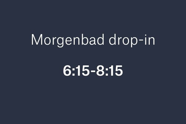 Morgenbad drop inn uten pris FB